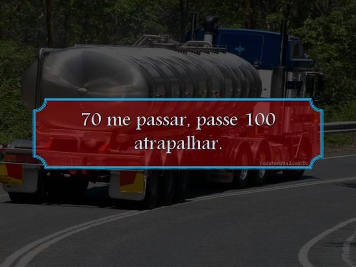 As Melhores Frases de Caminhão