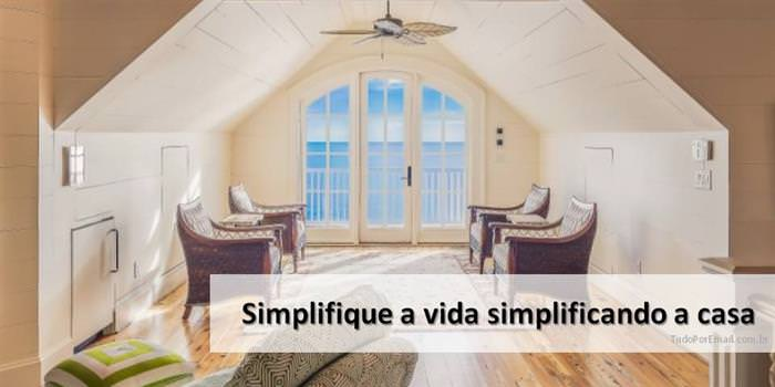 20 Providências Que Vão Simplificar Sua Vida