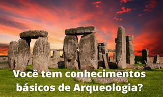 Quanto você sabe sobre arqueologia básica?