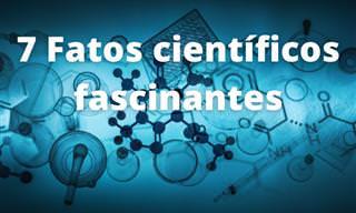 Fatos científicos que não são ensinados na escola