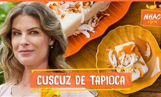 Receita deliciosa: cuscuz de tapioca com calda de coco queimado