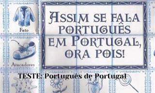 Expressões em português de Portugal. Você as conhece?
