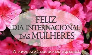 Envie um Lindo Cartão do Dia Internacional da Mulher!