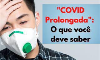 Síndrome de Covid Prolongada: o que você deve saber?