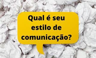 Teste: Qual é o seu estilo de comunicação?