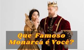 Teste: Que famoso monarca você seria?