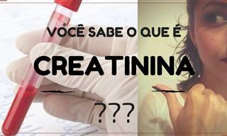 Você sabe a importância da creatinina no nosso corpo?
