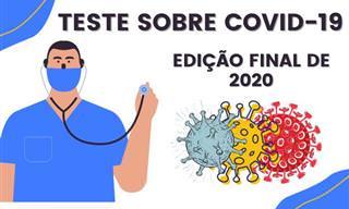 Teste sobre Covid-19: edição final de 2020