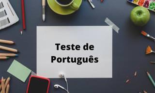 Teste de Português! Gramática, vocabulário e ortografia