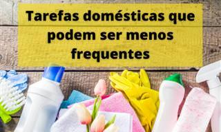 Tarefas domésticas que podem ser menos frequentes