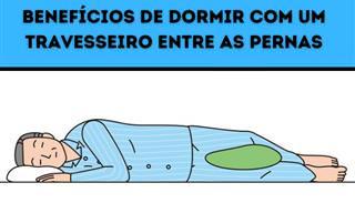 Benefícios de dormir com um travesseiro entre as pernas