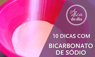 10 Dicas preciosas para usar o bicarbonato de sódio