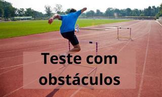 Teste: Nosso teste especial com obstáculos