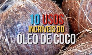Os 10 Usos Mais Que Surpreendentes do Óleo de Coco