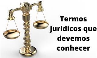 Termos jurídicos que todos devemos conhecer