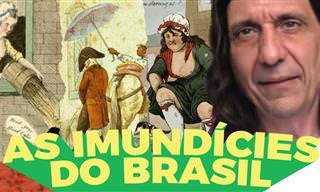 Histórias do Brasil: hábitos de higiene