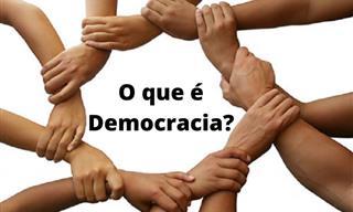O <b>que</b> você sabe sobre democracia?