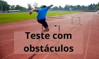 Nosso teste <b>especial</b> com obstáculos