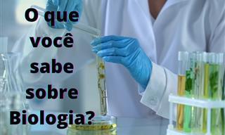 O <b>que</b> você acha <b>que</b> sabe <b>de</b> Biologia?